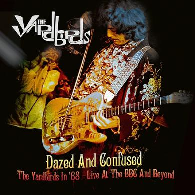 DAZED & CONFUSED: THE YARDBIRDS IN 68 LIVE AT BBC Vinyl Record