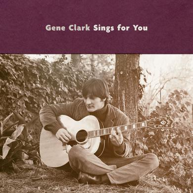 GENE CLARK SINGS FOR YOU Vinyl Record