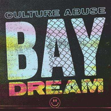 CULTURE ABUSE BAY DREAM Vinyl Record