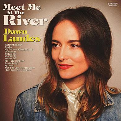 Dawn Landes MEET ME AT THE RIVER Vinyl Record