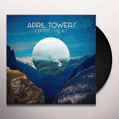 APRIL TOWERS CERITIFED FREAKY Vinyl Record