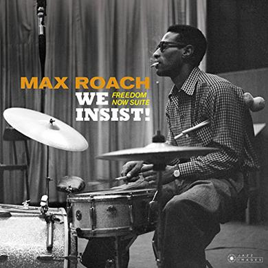 Max Roach WE INSIST: FREEDOM NOW SUITE Vinyl Record