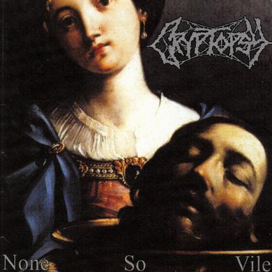 Cryptopsy NONE SO VILE Vinyl Record