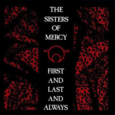 Sisters Of Mercy FIRST & LAST & ALWAYS Vinyl Record