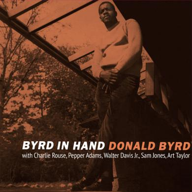 Donald Byrd BYRD IN HAND Vinyl Record