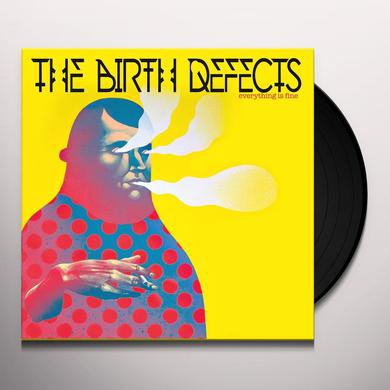 BIRTH DEFECTS EVERYTHING IS FINE Vinyl Record