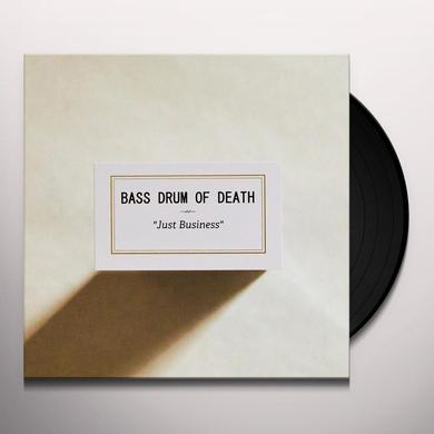 Bass Drum Of Death JUST BUSINESS Vinyl Record