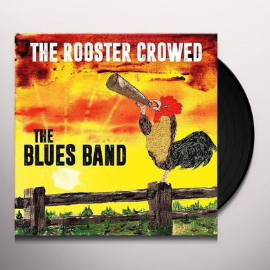 BLUES BAND ROOSTER CROWED Vinyl Record