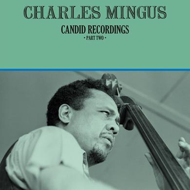 Charles Mingus CANDID RECORDINGS PART TWO Vinyl Record