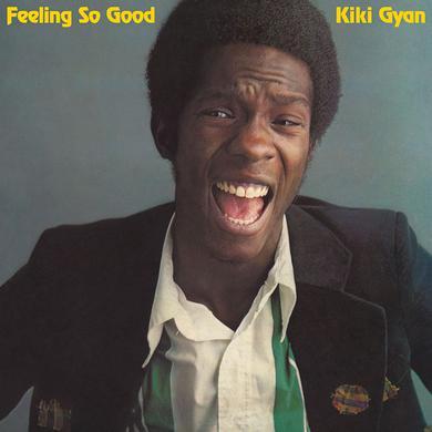Kiki Gyan FEELING SO GOOD Vinyl Record