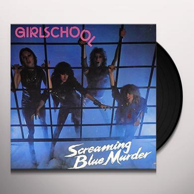 Girlschool SCREAMING BLUE MURDER Vinyl Record
