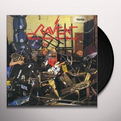 Raven ROCK UNTIL YOU DROP Vinyl Record