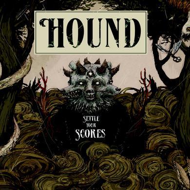 HOUND SETTLE YOUR SCORES Vinyl Record