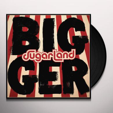 Sugarland BIGGER Vinyl Record