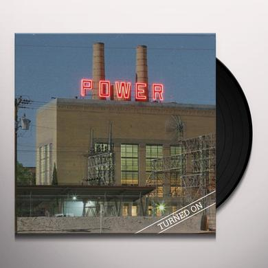 Power TURNED ON Vinyl Record