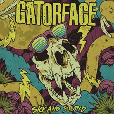 Gatorface SICK & STUPID Vinyl Record