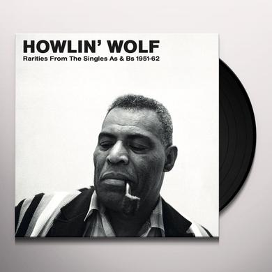 Howlin Wolf RARITIES FROM THE SINGLES AS & BS Vinyl Record
