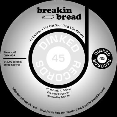 Quantic WE GOT SOUL (ROB LIFE REMIX) / FRESH RHYTHM Vinyl Record