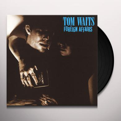 Tom Waits FOREIGN AFFAIRS Vinyl Record
