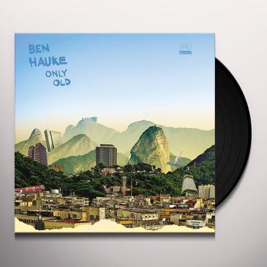 Ben Hauke ONLY OLD Vinyl Record