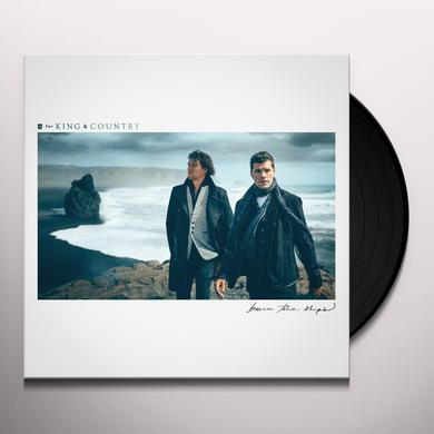 for KING & COUNTRY BURN THE SHIPS Vinyl Record