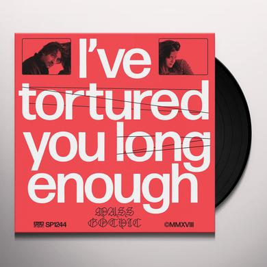 MASS GOTHIC I'VE TORTURED YOU LONG ENOUGH Vinyl Record