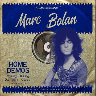 Marc Bolan TRAMP KING OF THE CITY: HOME DEMOS Vinyl Record