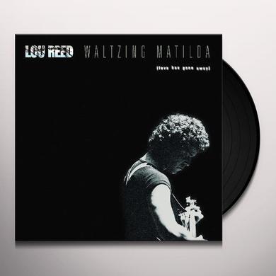 Lou Reed WALTZING MATILDA Vinyl Record