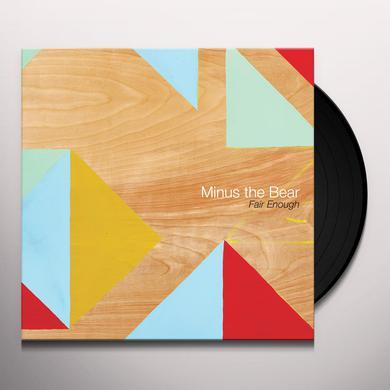 Minus The Bear FAIR ENOUGH Vinyl Record