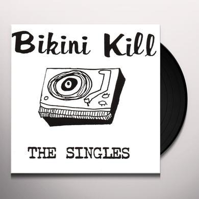 Bikini Kill THE SINGLES Vinyl Record