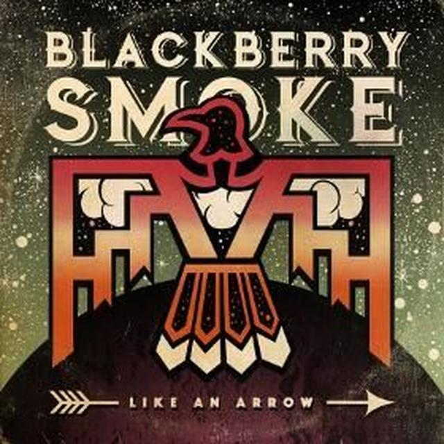 Blackberry Smoke LIKE AN ARROW Vinyl Record - UK Import
