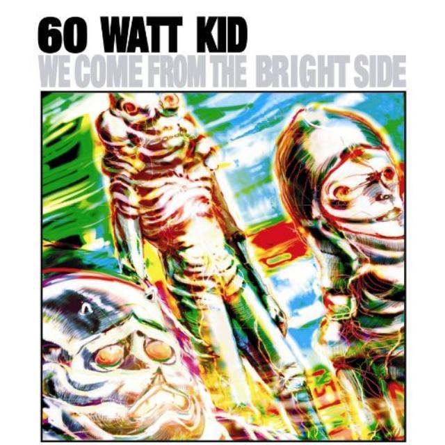 60 Watt Kid