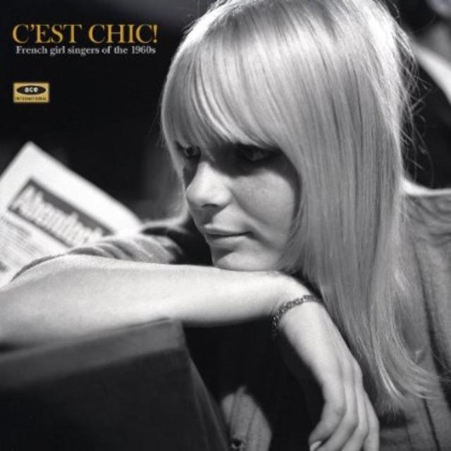 C'Est Chic: French Girl Singers Of The 1960S / Var