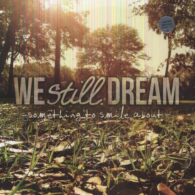 We Still Dream