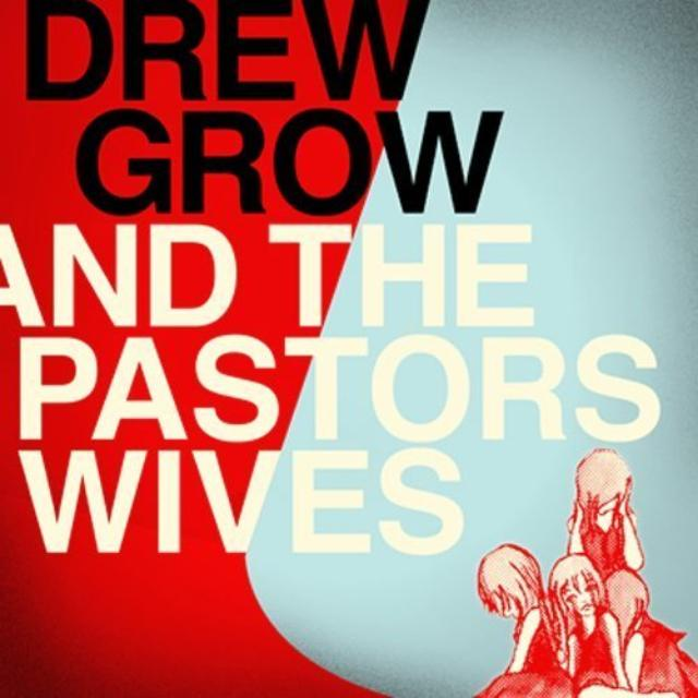 Drew Grow & Pastors Wives