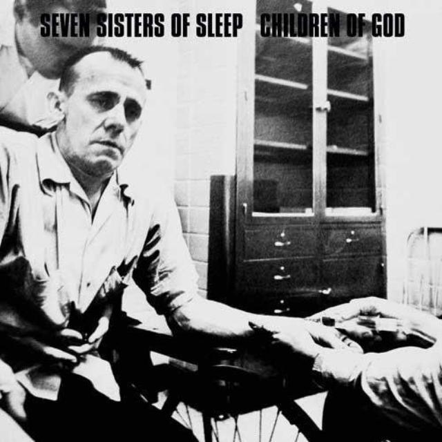 Seven Sisters Of Sleep / Children Of