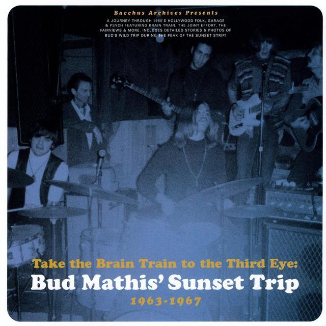 Bud Mathis Sunset Trip 63-67: Take The Brain / Var