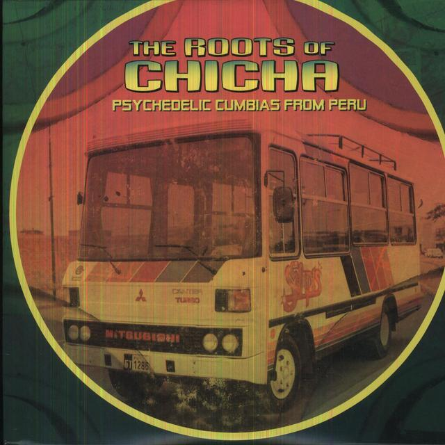 Roots Of Chicha / Various