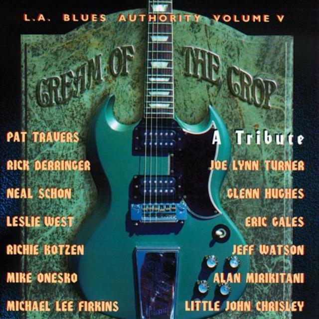 La Blues Authority 5: Cream Of The Crop / Various