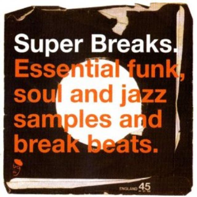Super Breaks: Essential Funk Soul & Jazz / Various