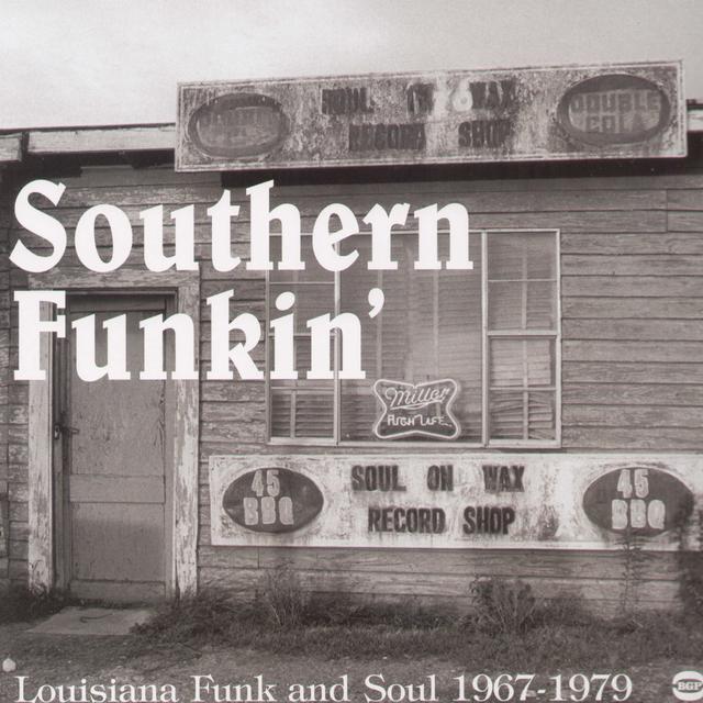 Southern Funkin-Louisiana Soul 1967-75 / Various