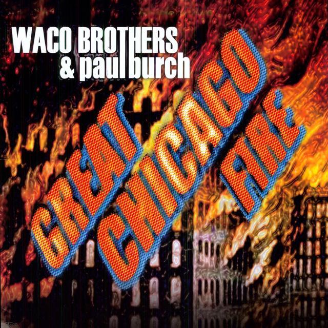Waco Brothers & Paul Burch