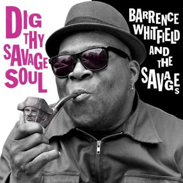 Barrence Whitfield & Savages