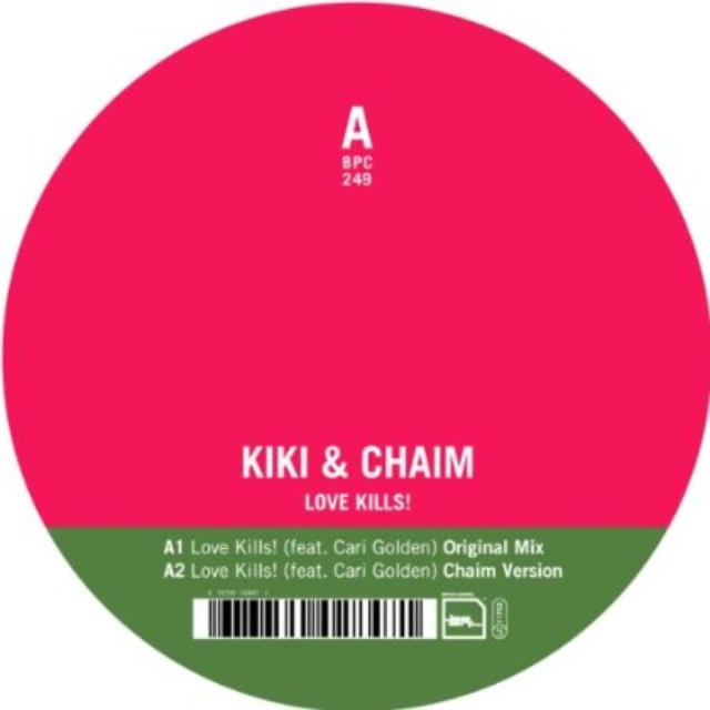 Kiki & Chaim LOVE KILLS Vinyl Record