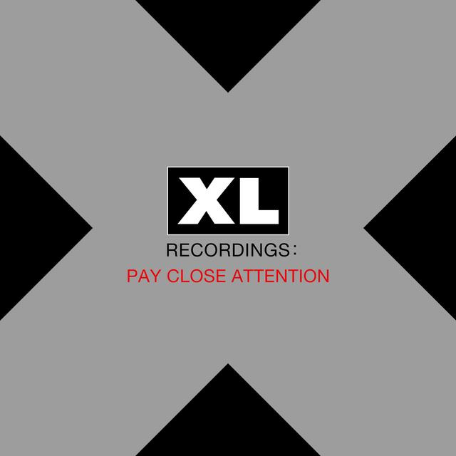 Pay Close Attention: Xl Recordings / Various