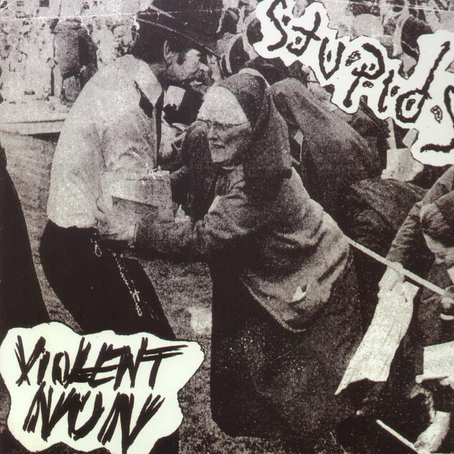 Stupids VIOLENT NUN Vinyl Record