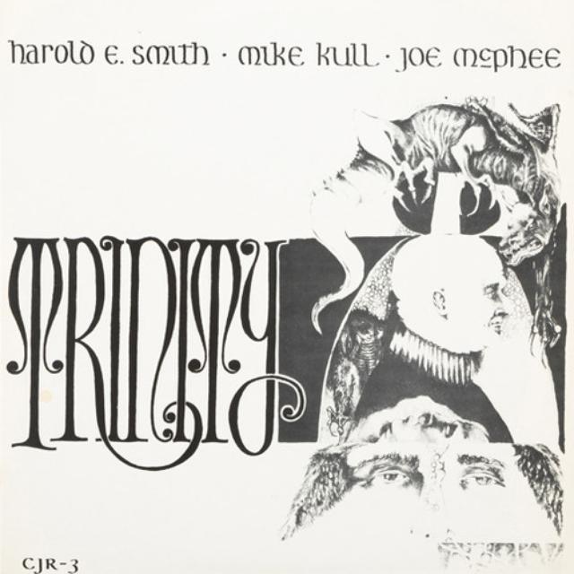Joe Mcphee / Harold E Smith / Mike Kull