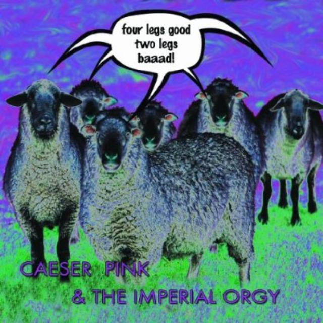 Caeser Pink & The Imperial Orgy