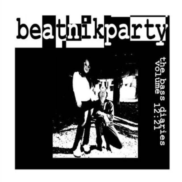 MIKE & JENYR'S BEATNIKPARTY: THE BASS D 12:21 Vinyl Record