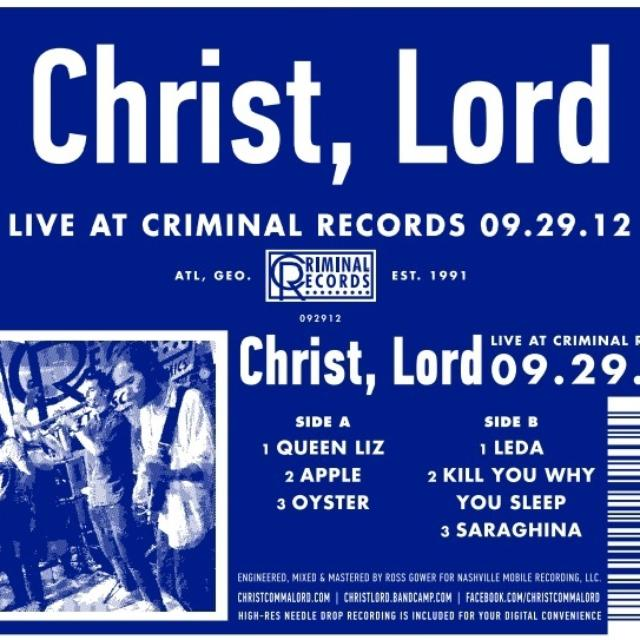 Lord Christ LIVE AT CRIMINAL RECORDS 09.29.12 Vinyl Record